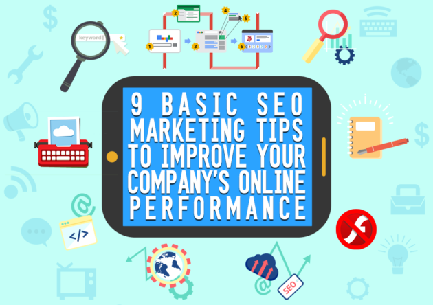 9 Basic SEO Marketing Tips to Improve Your Company's Online Performance