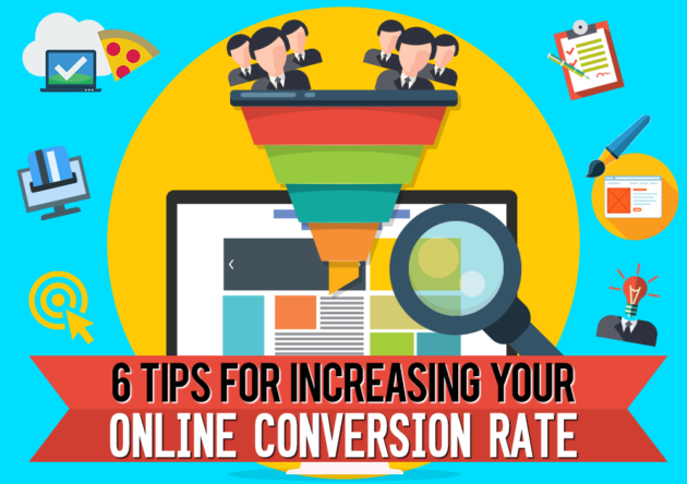 6 Tips for Increasing Your Online Conversion Rate